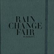 Rain Change Fair Songs