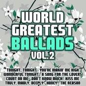 World Greatest Ballads Vol. 2 Songs