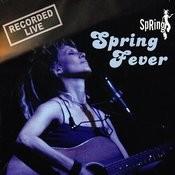 Spring Fever Songs