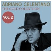Adriano Celentano: The Gold Collection, Vol. 2 Songs