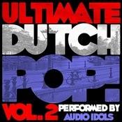 Ultimate Dutch Pop! Vol. 2 Songs