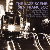 The Jazz Scene: San Francisco Songs