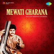 Rattan Mohan Sharma Mewati Gharana Songs