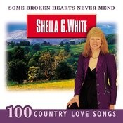 Some Broken Hearts Never Mend: 100 Country Love Songs Songs