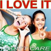 I Don't Care I Love It Songs