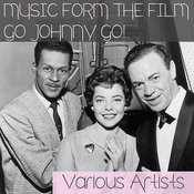 Music From The Film Go Johnny Go! Songs
