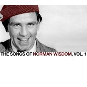 The Songs Of Norman Wisdom, Vol. 1 Songs