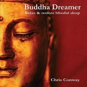 Buddha Dreamer: Relax And Restore Blissful Sleep Songs