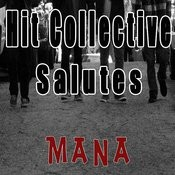 Hit Collective Salutes Mana Songs