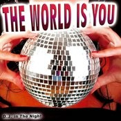 The World Is You Songs