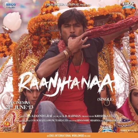 Raanjhnaa Movie Songs Lyrics - Bollywood mp3 Songs Video Movies Free Download Lyrics