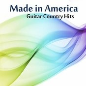 Guitar Country Hits: Made In America Songs