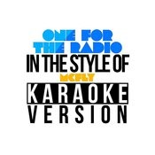 One For The Radio (In The Style Of Mcfly) [Karaoke Version] - Single Songs