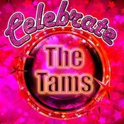 Celebrate: The Tams Songs