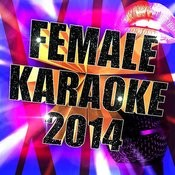Female Karaoke 2014 Songs