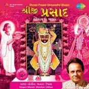 Shreeji Prasad - Manhar Udhas Songs