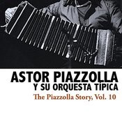 The Piazzolla Story, Vol. 10 Songs