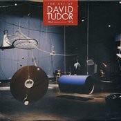 The Art Of David Tudor (1963-1992), Vol. 3 Songs