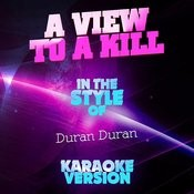 A View To A Kill (In The Style Of Duran Duran) [Karaoke Version] Song