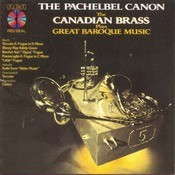 The Pachelbel Canon - The Canadian Brass Plays Great Baroque Music Songs