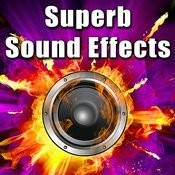Superb Sound Effects Songs