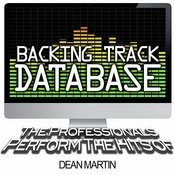 Backing Track Database - The Professionals Perform The Hits Of Dean Martin (Instrumental) Songs
