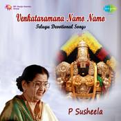 Venkataramana Namo Namo (telugu Devotional) Songs