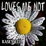Loves Me Not Songs