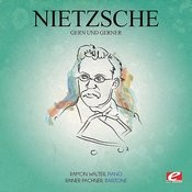 Nietzsche: Gern Und Gerner (Digitally Remastered) Songs