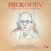 Prokofiev: Symphony No. 5 In B-Flat Major, Op. 100 (Digitally Remastered) Songs