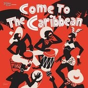 Come To The Caribbean Songs