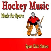 Music For Sports Hockey Music, Vol. 1 (Instrumental) Songs