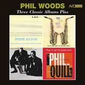 Three Classic Albums Plus (Four Altos / Phil Talks With Quill / Phil & Quill With Prestige) [Remastered] Songs