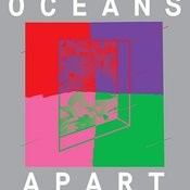 Cut Copy Presents: Oceans Apart Songs