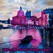 We Open In Venice: