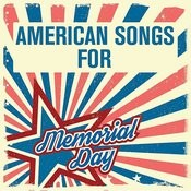 American Songs For Memorial Day Songs