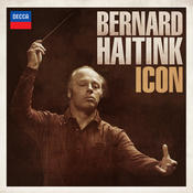 Bernard Haitink: Icon Songs