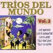 Tríos Del Mundo: Volume 2 Songs
