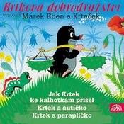 Krtkova Dobrodružství Jak Krtek Ke Kalhotkám Přišel, Krtek A Paraplíčko, Krtek A Autíčko Songs