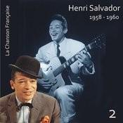 La Chanson Française / Henri Salvador [1958 - 1960], Volume 2 Songs