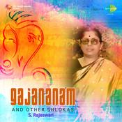 S Rajeswari - Gajananam And Other Slokas Songs