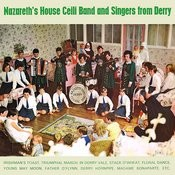 Nazareth's House Céilí Band And Singers From Derry Songs
