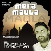 Mera Maula Songs