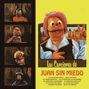 Las Canciones De Juan Sin Miedo Songs