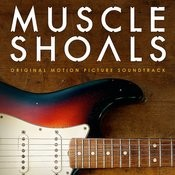 Muscle Shoals Original Motion Picture Soundtrack Songs