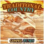 Traditonal Country Gospel Tunes Songs