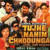 Tujhe Nahin Chhodunga Songs