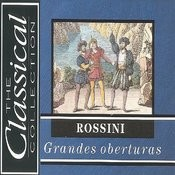 The Classical Collection - Rossini - Grandes Oberturas Songs