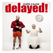 Delayed! Songs
