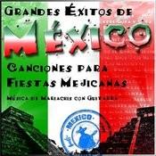 Grandes Éxitos De México. Canciones Para Fiestas Mejicanas . Música De Mariachis Con Guitarra Songs